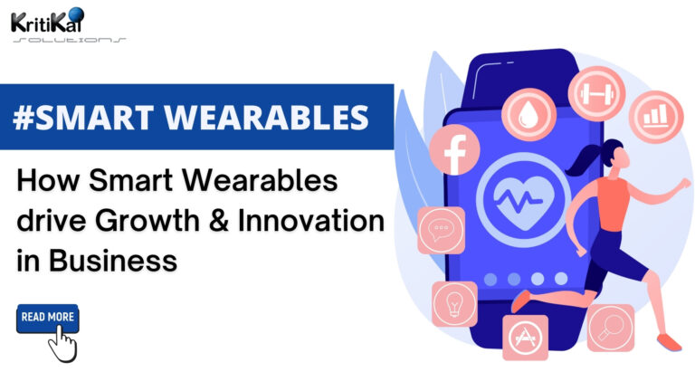 How Smart Wearables drive Growth & Innovation in Business